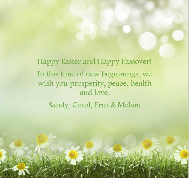 Wishing you a Happy Easter and Happy Passover!